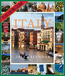 365 Days in Italy 2013 Wall Calendar (Picture a Day Wall Calendar)