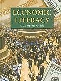 Economic Literacy: A Complete Guide