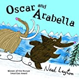 Oscar and Arabella (Oscar & Arabella) (0340970022) by Layton, Neal