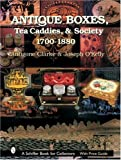 img - for Antique Boxes, Tea Caddies, & Society: 1700-1880 (Schiffer Book for Collectors with Price Guide) by Antigone Clarke (2007-07-01) book / textbook / text book