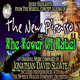 Score Highlights from The Musical Concept Albums of The New Picasso and The Tower Of Babel