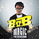 Magic (Feat. Rivers Cuomo) [Explicit]