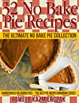 32 No Bake Pie Recipes - The Ultimate...