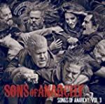 Songs of Anarchy: Volume 3 (Original...