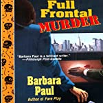 Full Frontal Murder: Marian Larch, Book 7 (       UNABRIDGED) by Barbara Paul Narrated by Dara Rosenberg