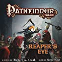 Pathfinder Tales: Reaper's Eye Audiobook by Richard A. Knaak Narrated by Steve West