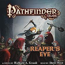 Pathfinder Tales: Reaper's Eye | Livre audio Auteur(s) : Richard A. Knaak Narrateur(s) : Steve West