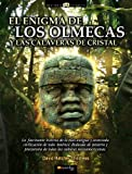 El enigma de los olmecas y las calaveras de cristal (Historia Incognita/ Unknown History) (Spanish Edition) (8497635892) by David  Hatcher Childress