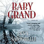 Baby Grand | [Dina Santorelli]