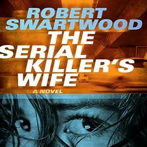 The Serial Killer's Wife Audiobook