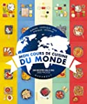 MON COURS DE CUISINE DU MONDE : 500 R...
