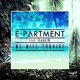 E-Partment feat. Danny M.-We Will Survive
