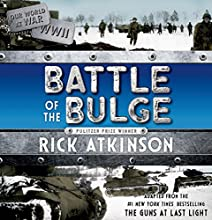 The Battle of the Bulge: The Young Readers Adaptation (       UNABRIDGED) by Rick Atkinson Narrated by Jason Culp