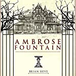 Ambrose Fountain   Brian Sieve
