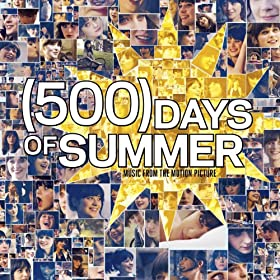 [500] Days Of Summer - Music From The Motion Picture