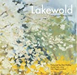 img - for Lakewold: A Magnificent Northwest Garden book / textbook / text book