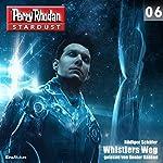 Whistlers Weg (Perry Rhodan Stardust 6) | Rüdiger Schäfer