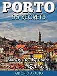 Porto Bucket List 55 Secrets - The Lo...