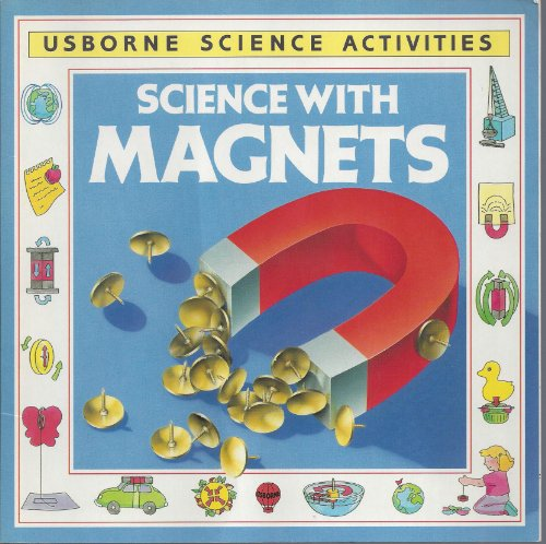 Science with Magnets (Usborne Science Activities)
