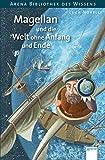 img - for Magellan und die Welt ohne Anfang und Ende book / textbook / text book