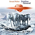 The Third Humanity [Russian Edition] Audiobook by Bernard Werber Narrated by Dimitriy Pisarenko