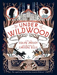 Under Wildwood (Wildwood Chronicles)