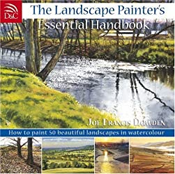 The Landscape Painter's Essential Handbook: Learn to Paint 50 Popular Landscapes in Watercolour