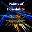 Points of Possibility Audiobook by Norman Turrell Narrated by Sam Isaacson