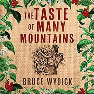 The Taste of Many Mountains Audiobook