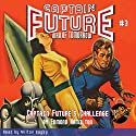 Captain Future #3 Captain Future's Challenge Audiobook by Edmond Hamilton,  RadioArchives.com Narrated by Milton Bagby