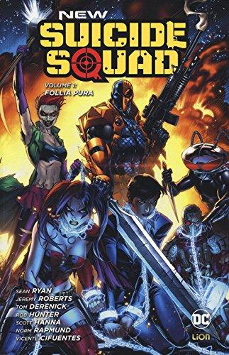 Follia pura. New Suicide Squad: 1