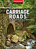 img - for Carriage Roads of Acadia: A Pocket Guide book / textbook / text book