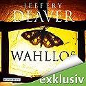 Wahllos (Kathryn Dance 4) Audiobook by Jeffery Deaver Narrated by Dietmar Wunder