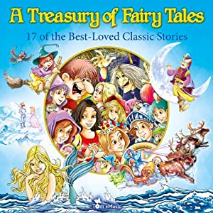 A Treasury of Fairy Tales: 17 of the Best-Loved Classic Stories (Classic Fairy Tales) | [Alex Fonteyn]