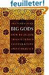 Big Gods - How Religion Transformed C...