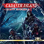 Cadaver Island | Kevin Rodgers
