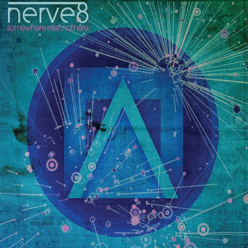 Nerve8 - Somewhere Else Not Here.