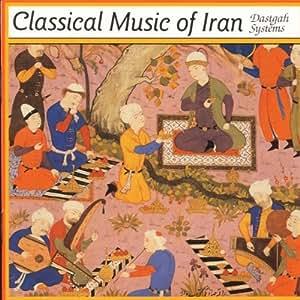 Classical Music of Iran ...