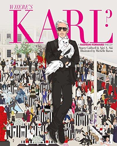 Where's Karl?: A Fashion Forward Parody