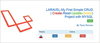 LARAVEL - My First Simple CRUD ( Create-Read-Update-Delete) Project with MYSQL