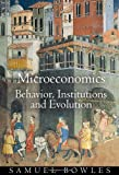 Microeconomics: Behavior, Institutions, and Evolution (Roundtable Series in Behavioral Economics) (0691126380) by Bowles, Samuel