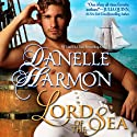 Lord of the Sea: Heroes of the Sea, Book 4 (       UNABRIDGED) by Danelle Harmon Narrated by Erin Jones