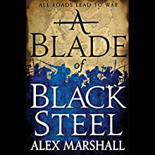 A Blade of Black Steel: Crimson Empire, Book 2 Audiobook by Alex Marshall Narrated by Angèle Masters