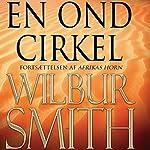 En ond cirkel (Hector Cross-serien 2) | Wilbur Smith