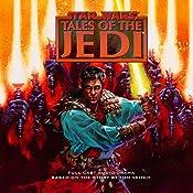 Star Wars: Tales of the Jedi (Dramatized) | [Tom Veitch]