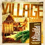Village Riddim Selection