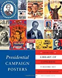 img - for Presidential Campaign Posters: Two Hundred Years of Election Art book / textbook / text book