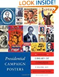 Presidential Campaign Posters: Two Hu...