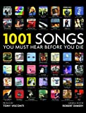 1001 Songs (1001 Must Before You Die) (1844036847) by Robert Dimery
