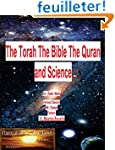 The Torah The Bible The Quran and Sci...